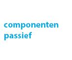 componenten passief