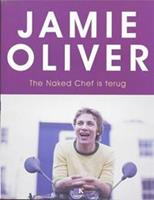 Kosmos The Naked Chef is terug (pb) - Oliver, Jamie