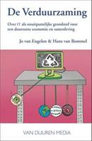 De verduurzaming - Jo van Engelen en Hans van Bommel
