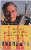 NOS-correspondentenreeks: Barcelona, amor meu Barcelona, mijn lief - R. Bosschart
