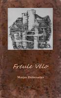 Freule Vélo -  (ISBN: 9789402181425)
