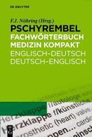 Pschyrembel Medizinisches Wörterbuch / Pschyrembel Fachwörterbuch Medizin kompakt