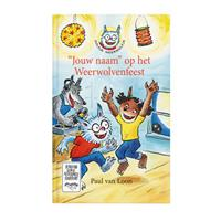 Boek met naam - Dolfje Weerwolfje Weerwolvenfeest - Softcover