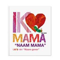 YourSurprise Rupsje Nooitgenoeg - Ik hou van mama - Hardcover