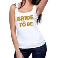 Bride to be gouden tekst tanktop / mouwloos shirt wit dames Wit