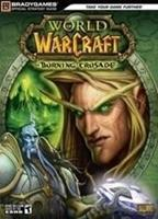 Brady Games World of Warcraft the Burning Crusade Guide