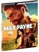 Brady Games Max Payne 3 Signature Series Guide (PC / PS3 / Xbox 360)