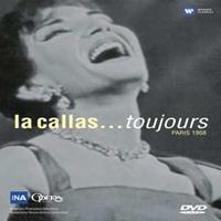 La Callas...Toujours