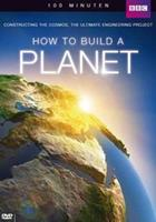 How to build a planet (DVD)