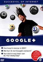 Succesvol op internet - Google+ (DVD)