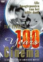 First 100 years of cinema (DVD)