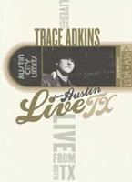 Trace Adkins - Live From Austin Texas