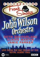 The John Wilson Orchestra - Celebrating Frank Sinatra