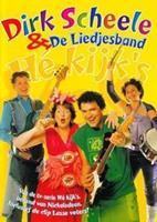 Dirk Scheele En De Liedjesband-He Kijks