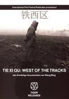 Tie XI Qu - West Of The Tracks