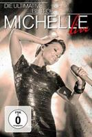 Michelle - Die Ultimative Best Of - Live