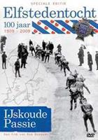 Elfstedentocht 100 jaar - IJskoude passie (DVD)