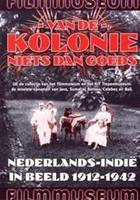 Van de kolonie niets dan goeds (DVD)