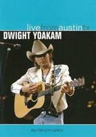 Dwight Yoakam - Live from Austin Texas (DVD)