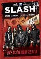 Slash Feat. Myles Kennedy - Live At The Roxy 25.09.14