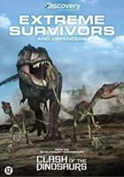 Clash Of The Dinosaurs - Extreme Survivors