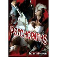 Psychopaths: Sex With..