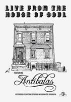 Antibalas - Live From The House Of..