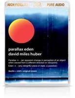 David Miles Huber - Parallax Eden