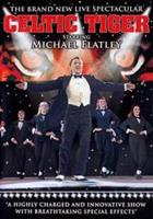 Celtic Tiger - Starring Michael Flatley