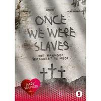 Hart van Pasen - Once we were slaves (DVD)