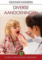 Kind En Gezondheid - Diverse Aandoeningen