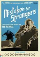 Mistaken for strangers (DVD)