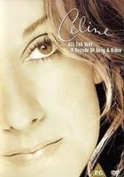 Celine Dion - All The Way - A Decade Of Song & Video