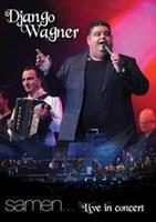 Django Wagner - Samen... Live In Concert (DVD)