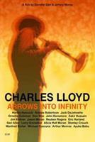 Charles Lloyd - Arrows Into Infinity