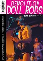 Demolition Doll Rods - Let Yourself Go (NTSC & Pal)