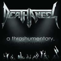 Death Angel - A Trashumentary The Bay Calls For (DVD)