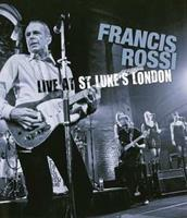 Francis Rossi - Live At St. Lukes London