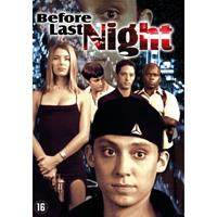 Before last night (DVD)