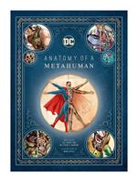 Insight Editions DC Comics Art Book Anatomy of a Metahuman