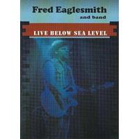 Fred Eaglesmith - Live Below Sealevel