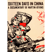 Sixteen Days In China