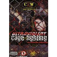 Ultraviolent Cage..
