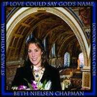 Beth Nielsen Chapman - If Love Could Say Gods..