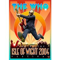 The Who - Live At The Isle Of Wight 2004 Fest