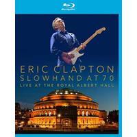 Eric Clapton - Slowhand At 70 - Live The Royal Albert Hall