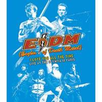 Eodm (Eagles Of Death Metal) - I Love You All The Time / Live A/T