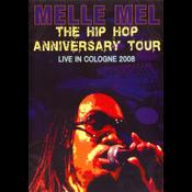 Melle Mel - Hip Hop Anniversary Tour