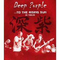 Deep Purple - To The Rising Sun (In..