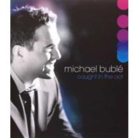 Michael Buble - Caught In The Act